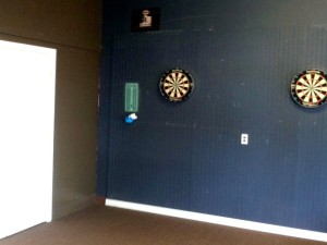 The dart room.